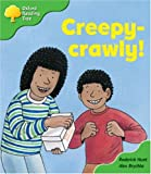 Oxford Reading Tree: Stage 2: Patterned Stories: Creepy-crawly!