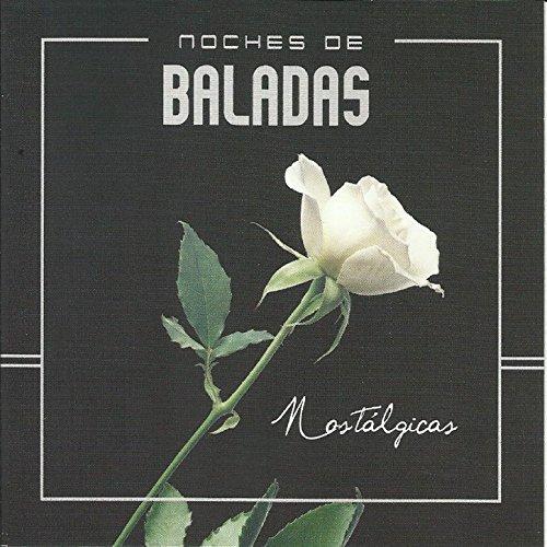Noche de Baladas (Nostalgicas)