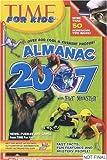 Time for Kids: Almanac 2007 (Time for Kids Almanac)
