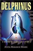 Delphinus: Inter-Species Evolution, a Journey to Higher Conciousness