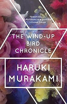 [Murakami, Haruki]のThe Wind-Up Bird Chronicle: A Novel (Vintage International)