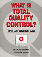 What Is Total Quality Control?: The Japanese Way