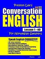 Preston Lee's Conversation English For Norwegian Speakers Lesson 1 - 40 (British Version)