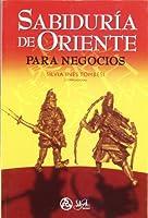 SABIDURIA DE ORIENTE PARA NEGOCIOS
