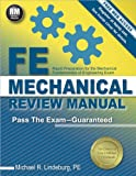 Fe Mechanical Review Manual: Rapid Preparation for the Mechanical Fundamentals of Engineering Exam