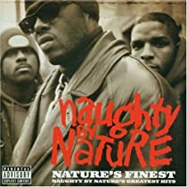 Nature's Finest: Naughty By Nature G.H.