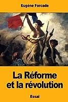 La Réforme Et La Révolution