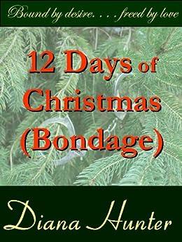 12 Days of Christmas (Bondage) - full by [Hunter, Diana]