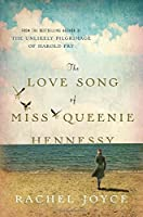 The Love Song of Miss Queenie Hennessy: A Novel