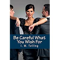 Be Careful What You Wish For (Steven and Nadia Stories Book 1) (English Edition)