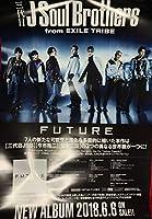 三代目J Soul Brothers [ FUTURE ]告知ポスター 今市隆二 登坂広臣 岩田剛典 NAOTO EXILE