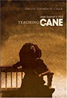 Teaching Jean Toomer's 1923 Cane (Studies in African And African-american Culture)