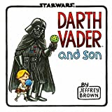 Darth Vader and Son (Star Wars Comics for Father and Son, Darth Vader Comic for Star Wars Kids)