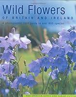 Wild Flowers: of Britain and Ireland