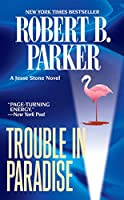 Trouble in Paradise (Jesse Stone Novels)