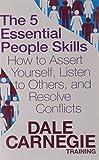 The 5 Essential People Skills (Dale Carnegie Training)