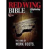 REDWING ブーツ 別冊ライトニング RED WING BIBLE(レッド・ウィング・バイブル) (エイムック 3471 別冊Lightning vol. 156)
