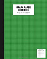 graph paper notebook: 8x10 cute graph paper journal | cool graph paper notebook college ruled | 5 quad ruled, 108 pages | 5x5 graph ruled composition notebook | graph paper kelly green color
