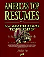 America's Top Resumes for America's Top Jobs