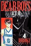Dear boys―Act ll (4) (月刊マガジンコミックス)