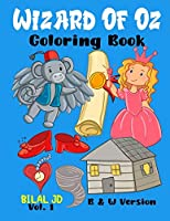 Wizard Of Oz Coloring Book: Coloring Books For 8 Years Old