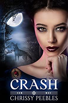Crash - Book 2 (The Crush Saga) by [Peebles, Chrissy]