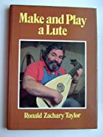 Make and Play a Lute