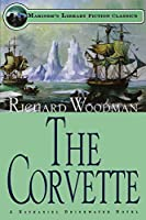 The Corvette (Mariner's Library Fiction Classics)