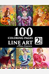 100 coloring pages. Line art. Part 2. Alena Lazareva: Coloring Book for Adults: Victorian, Mermaids, Fairies,  Fashion, cats and dogs, Female portraits and More! ペーパーバック