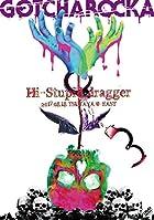"LIVE DVD""Hi-Stupid dragger 2017.08.18 TSUTAYA O-EAST"