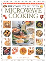 The Complete Guide to Microwave Cooking (Practical Handbook)