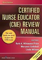Certified Nurse Educator Review Manual
