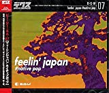 B・G・M 07 feelin' japan #native pop