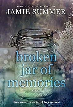 Broken Jar Of Memories by [Summer, Jamie]