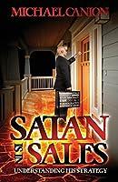 Satan Is in Sales: Understanding His Strategy