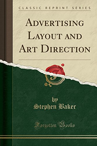 Download Advertising Layout and Art Direction (Classic Reprint) 1334301050
