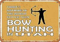 なまけ者雑貨屋 メタルサイン Utah Bow Hunting is The Best in The World ヴィンテージ風 ライセンスプレート メタルプレート ブリキ 看板 アンティーク レトロ