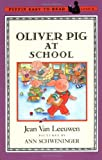 Oliver Pig at School (Oliver and Amanda)