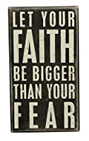 Primitives by Kathy Box Sign, 13cm by 23cm , Faith be Bigger