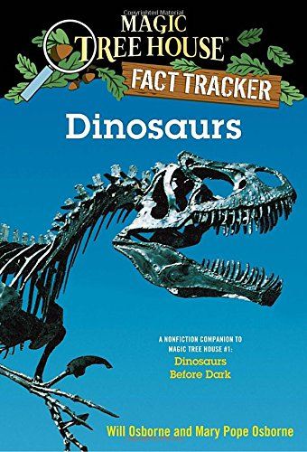 Dinosaurs: A Nonfiction Companion to Magic Tree House #1: Dinosaurs Before Dark (Magic Tree House (R) Fact Tracker)の詳細を見る