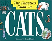 The Fanatic's Guide to Cats