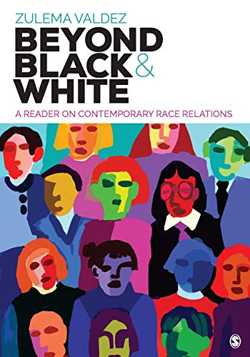 Download Beyond Black and White: A Reader on Contemporary Race Relations (NULL) 1506306942