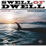 Swell Of Dwell [Analog]