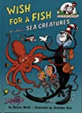 Wish For A Fish (The Cat in the Hat's Learning Library)