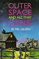 Outer Space and All That Junk