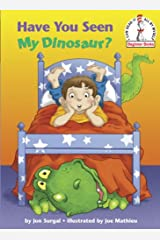 Have You Seen My Dinosaur? (Beginner Books(R)) Kindle Edition