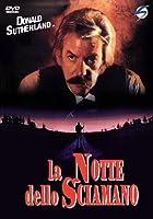 La Notte Dello Sciamano [Italian Edition]