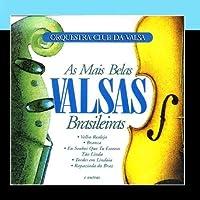 A Mais Belas Valsas Brasileiras by Orquestra Club Da Valsa
