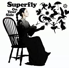 On Your Side♪SuperflyのCDジャケット