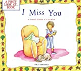 I Miss You: A First Look at Death (First Look at Books)